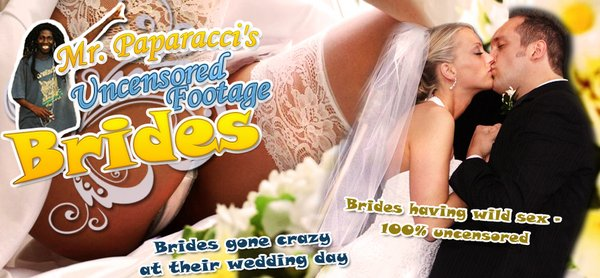 Uncensored Brides Footage